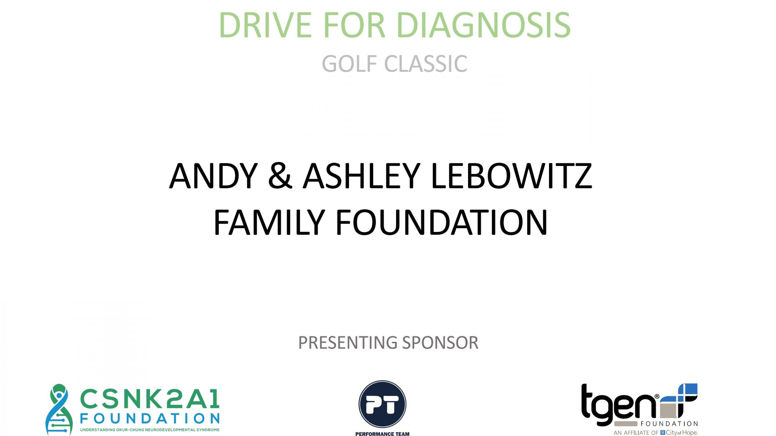 Presenting Sponsor - Andy & Ashley Lebowitz Family Foundation